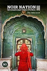 Noir Nation 3: The India Issue (Noir Nation: International Crime Fiction)
