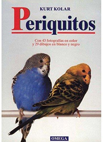 Descargar Libro PERIQUITOS (GUIAS DEL NATURALISTA-AVES EXÓTICAS-PERIQUITOS-CANARIOS) de Kurt Kolar