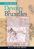 Devoirs de Bruxelles (La Petite Collection t. 543)