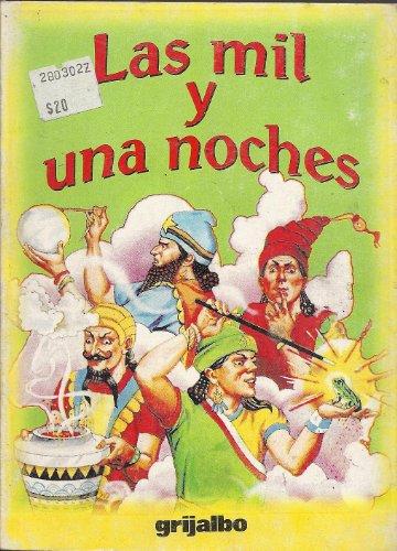 Las Mil Y Una Noche / Thousand and One Nights (Biblioteca Escolar/ School Library)