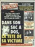 NOUVEAU DETECTIVE (LE) [No 656] du 13/04/1995 - 23 LOIS POUR BAILLONNER LA PRESSE - ROUEN - DANS SON SAC A DOS LA TETE DE SA VICTIME - COMMENT REPARER VOTRE VOITURE A MOITIE PRIX - VALENCIENNES - UN TUEUR HANTE LA FORET DE MORMAL - UN JUGE ACCUSE DE HARCELEMENT SEXUEL