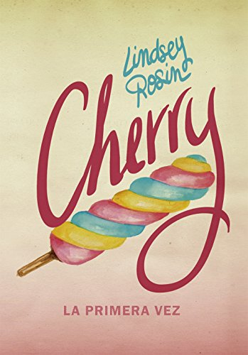 Cherry. La primera vez (Luna roja)