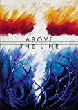 Above the Line: Reshaping Relationships and Community in the 21st Century Church