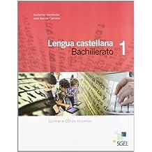 Lengua castellana 1º Bachillerato: Lengua castellana 1 Bachillerato. Libro del alumno - 9788497787376
