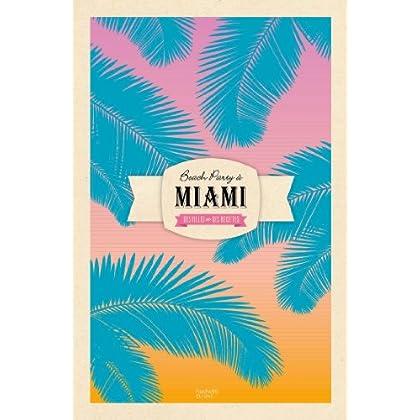 Beach party à Miami: Des villes et des recettes