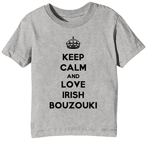 Keep Calm and Love Irish Bouzouki Kinder Unisex Jungen Mädchen T-Shirt Rundhals Grau Kurzarm Größe XS Kids Boys Girls Grey X-Small Size XS (Love Irish Boys-t-shirts)