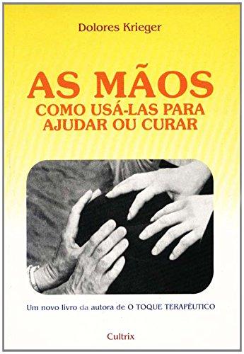 As Mos. Como Us-las Para Ajudar ou Curar (Em Portuguese do Brasil)