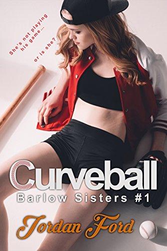 Curveball (Barlow Sisters Book 1) (English Edition)