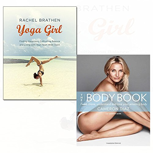 yoga girl finding happiness, cultivating balance and living with your heart wide open and the body book 2 books collection set