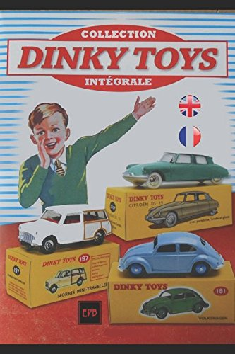 CATALOGUE DES DINKY TOYS: CATALOGUE COMPLET por Georges BRU
