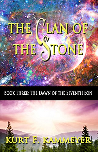 the-clan-of-the-stone-book-three-the-dawn-of-the-seventh-eon-english-edition