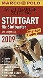 Stuttgart für Stuttgarter 2009 - Inge Bäuerle, Michael Schobert Adrienne Braun