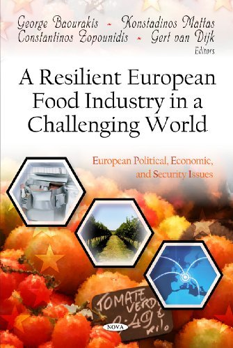 Resilient European Food Industry in a Challenging World (European Political, Economic, and Security Issues: Agriculture Issues and Policies) by Gert van Dijk (2011-11-01)