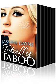 Totally Taboo (Erotic Taboo Boxed Set Collection) by [Dayne, Jasmine]