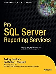 Pro SQL Server Reporting Services by Rodney Landrum (2004-09-29)