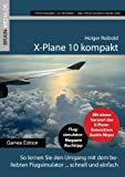 Best of X-Plane 10 kompakt - Lösungsbuch