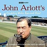 John Arlott's Cricketing Wides, Byes And Slips! (BBC Audio)