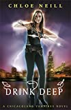 Drink Deep: A Chicagoland Vampires Novel (Chicagoland Vampires Series)