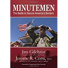 Minutemen: The Battle to Secure America's Borders