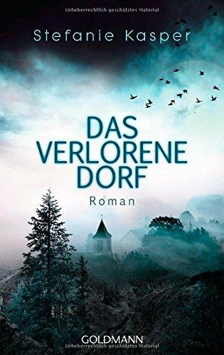 Buchseite und Rezensionen zu 'Das verlorene Dorf: Roman' von Stefanie Kasper