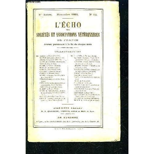 L ECHO DES SOCIETES ET ASSOCIATIONS VETERINAIRES DE FRANCE- 8ème année- nov 1886- N°12- Les haras devant le Parlement et devant l'opinion