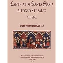 Cantigas de Santa Maria - XIII sec - volume secondo Rev. Fabio Anti