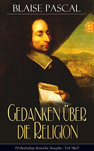 gedanken-ber-die-religion-vollstndige-deutsche-ausgabe-teil-12-philosophie-moral-religion-und-schne-