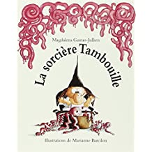 La sorcière Tambouille