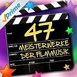 47 Meisterwerke der Filmmusik