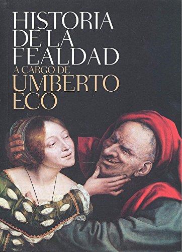 Historia de la fealdad (DIVERSOS) por Umberto Eco