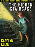 The Hidden Staircase: Nancy Drew #2
