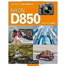 Obtenez le maximum du Nikon D850