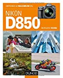 Obtenez le maximum du Nikon D850