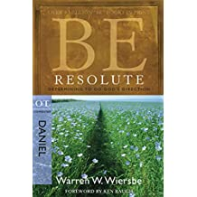 Be Resolute (Daniel): Determining to Go God's Direction (The BE Series Commentary) (English Edition)