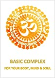BASIC COMPLEX FOR YOUR BODY, MIND & SOUL