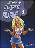 Juste pour rire - Pack en 2 volumes : Tomes 1 et 2