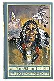 Winnetous rote Brüder: Klassische Indianergeschichten (Karl May Sonderband)