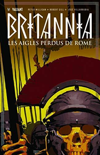 Britannia, Tome 3 : Les aigles perdus de Rome par  Collectif