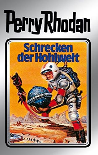 Perry Rhodan 22: Schrecken der Hohlwelt (Silberband): 2. Band des Zyklus