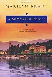 A Summer In Europe by Marilyn Brant (2011-12-01)
