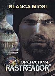OPÉRATION RASTREADOR