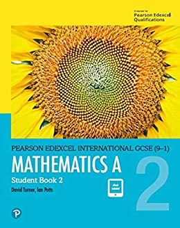 Edexcel International GCSE (9-1) Mathematics A Student Book 2 ...