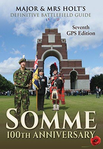 major-mrs-holts-definitive-battlefield-guide-somme-100th-anniversary-major-and-mrs-holts-battlefield