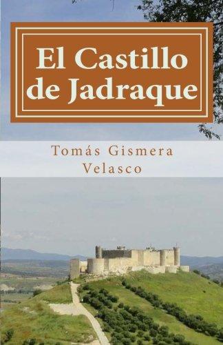 Descargar Libro El Castillo de Jadraque: Las Torres del Cardenal de Tomás Gismera Velasco