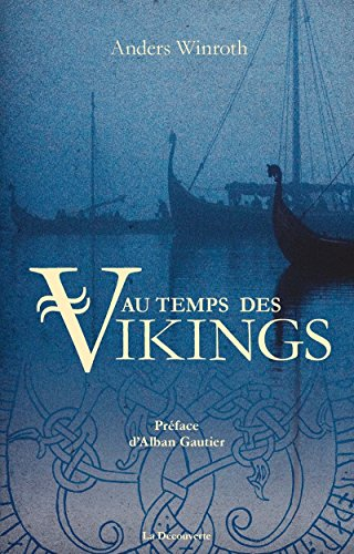 Au temps des Vikings par Anders WINROTH
