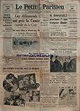 PETIT PARSIEN (LE) [No 23448] du 29/05/1941 - l'injuste condition du proletaire francais par algarron - les allemands ont pris la canee, capitale de la crete - nos colonies doivent tirer un nouveau parti de leurs immenses ressources locales - amiral platon par veran - des centres d'accueil pour les mamans - voyage en bretagne de lamirand - la collaboration - communication de henry-haye a summer welles - au bord du canal de suez - petain recoit une delegation de dunkerque - roosevelt pro