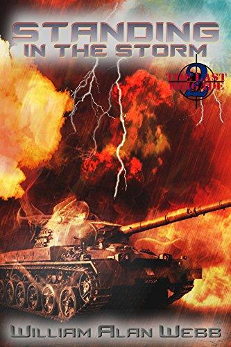 Standing in the Storm (The Last Brigade Book 2) par William Alan Webb