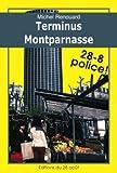 TERMINUS MONTPARNASSE (Les enquêtes d'Achille Corneille t. 1) (French Edition)