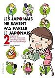 Les japonais ne savent pas parler le japonais, Tome 2 :
