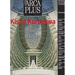 L'Arca Plus 16: Kisho Kurokawa
